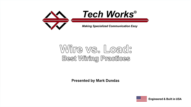 Wire vs.  Load: Best Wiring Practices Video